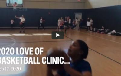 Love of Basketball Clinic Recap Video